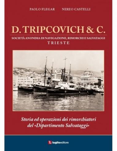 D. Tripcovich & C.  Storia ed...
