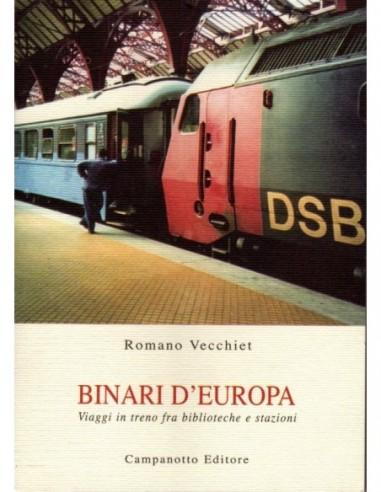 Binari d'Europa - Viaggi in treno fra...