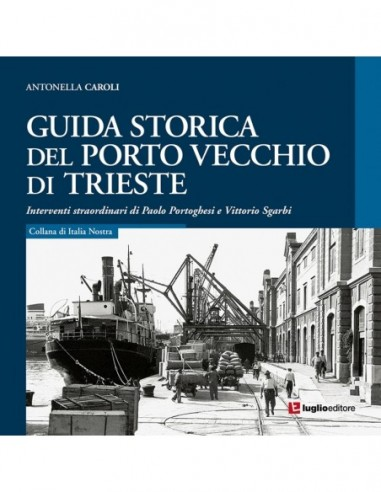 Guida storica del Porto Vecchio di...