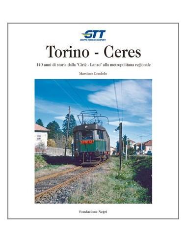 Torino - Ceres. 140 anni di storia...