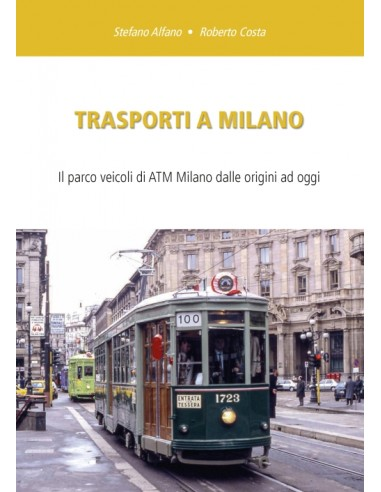 Trasporti a Milano 2021 - Il parco...
