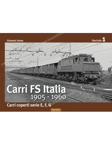 Carri FS Italia dal 1905 al 1960 - I...