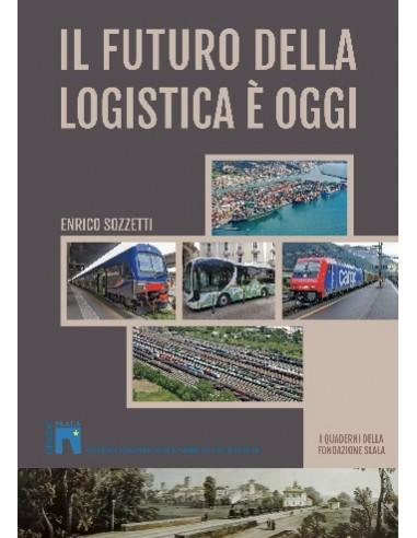 Il futuro della logistica è oggi