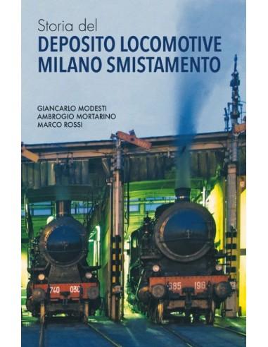 Storia del deposito locomotive Milano...