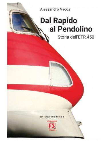 Dal Rapido al Pendolino - Storia...