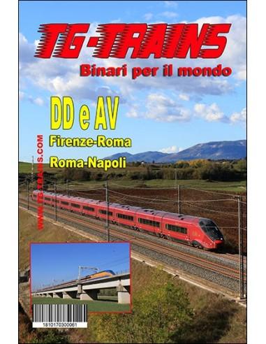 DD e AV - Firenze - Roma e Roma - Napoli