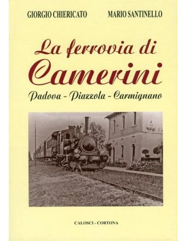 La ferrovia di Camerini -...