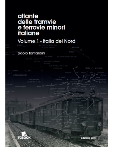 Atlante delle tramvie e ferrovie...