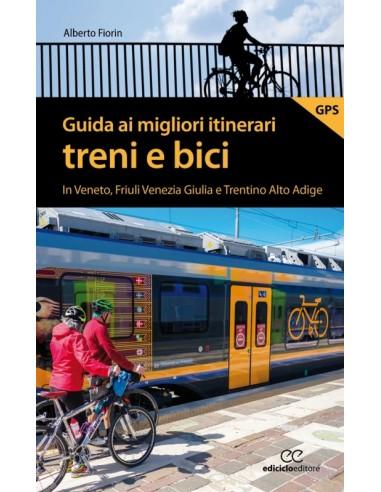 Guida ai migliori itinerari treni e bici
