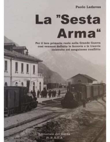 """La """"Sesta Arma"""""""
