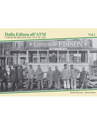 Dalla Edison all'ATM - Volume 1