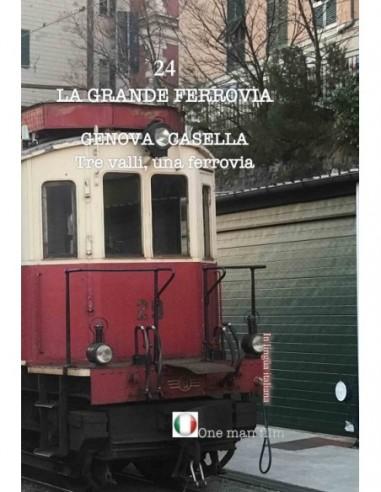 Genova - Casella - Tre valli, una...