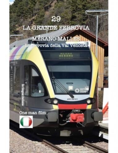 Merano - Malles - La ferrovia della...