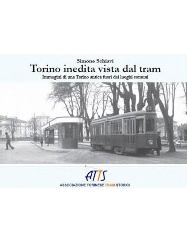 Torino inedita vista dal tram