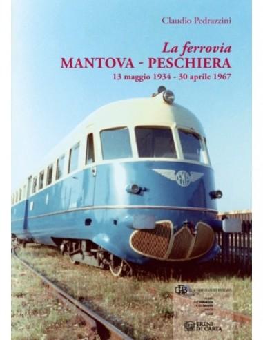 La ferrovia Mantova – Peschiera 13...
