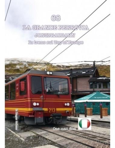 Jungfraubahn - In treno sul Top of...