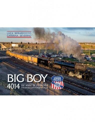 Big Boy 4014 - 150 anni di ferrovia...
