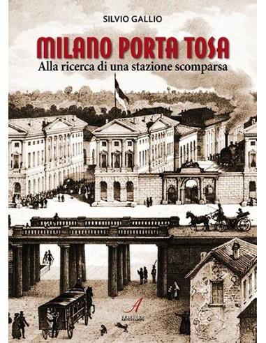 Milano Porta Tosa – Alla ricerca di...