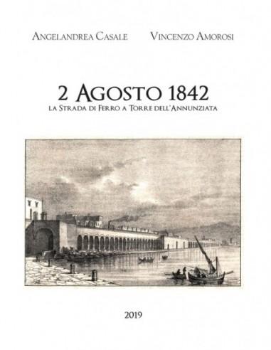 2 agosto 1842 - La strada di ferro a...