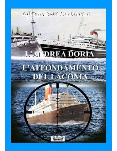 L'Andrea Doria e l'affondamento del...