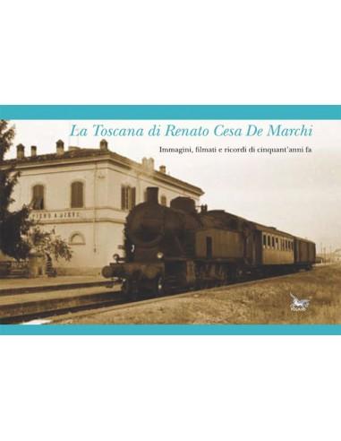 La Toscana di Renato Cesa De Marchi