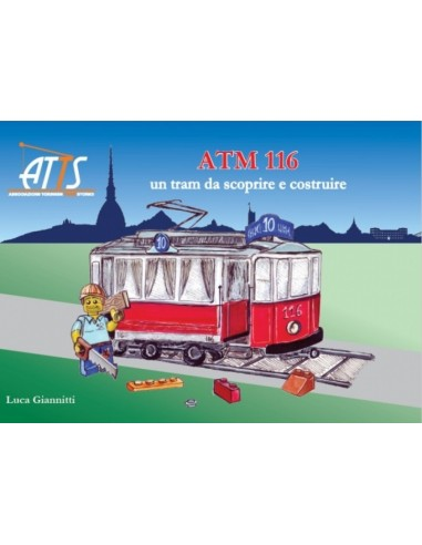 Atm116 - Un tram da scoprire e costruire
