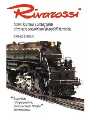 Rivarossi, i treni, la storia, i...