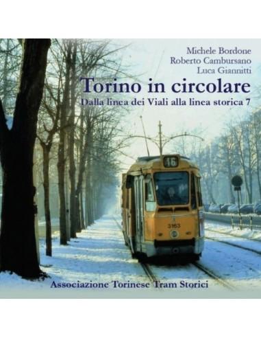Torino in circolare - Dalla linea dei...