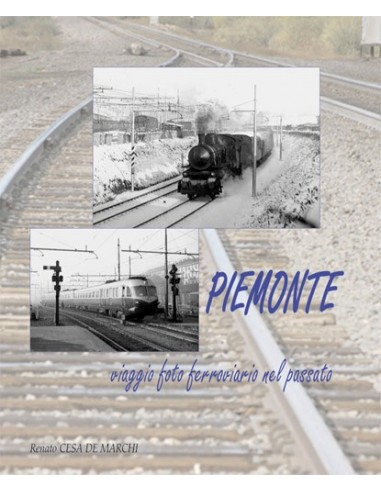 Piemonte - Viaggio foto ferroviario...