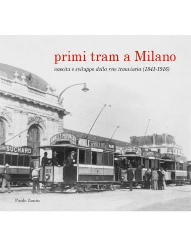 Primi tram a Milano