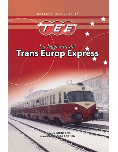 La leggenda dei Trans Europe Express