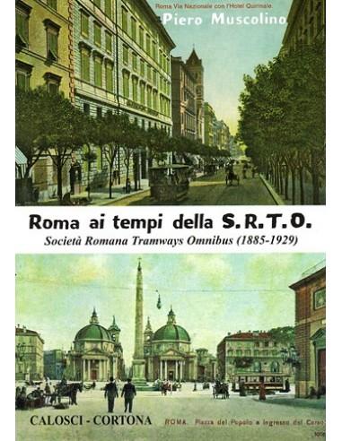 Roma ai tempi della S.R.T.O.