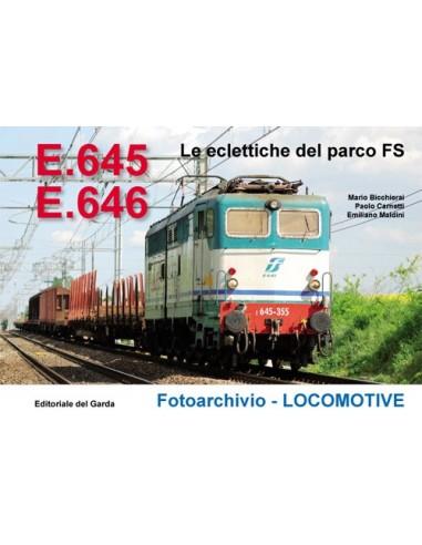 E.645-E.646 Le eclettiche del parco FS