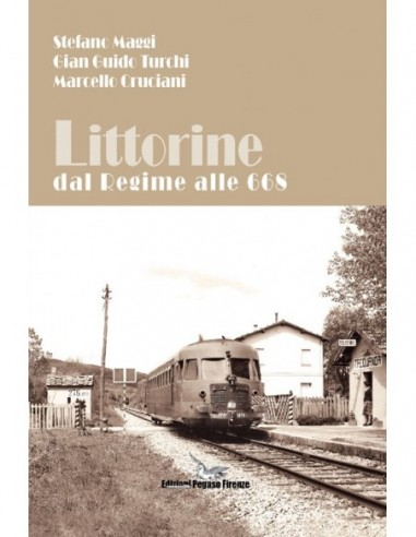Littorine - Dal Regime alle 668