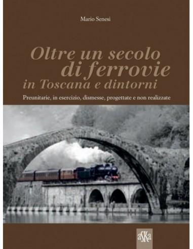 Oltre un secolo di ferrovie in...