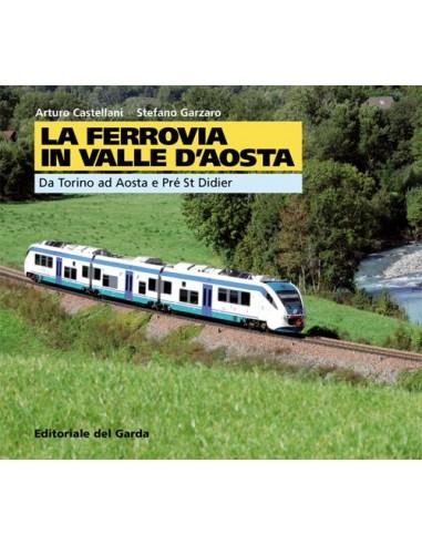La ferrovia in Valle d'Aosta