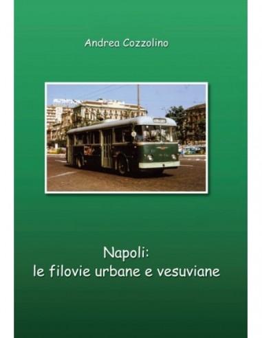 Napoli: le filovie urbane e vesuviane