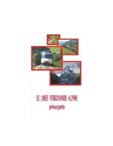 DVD003 - Le linee ferroviarie alpine...