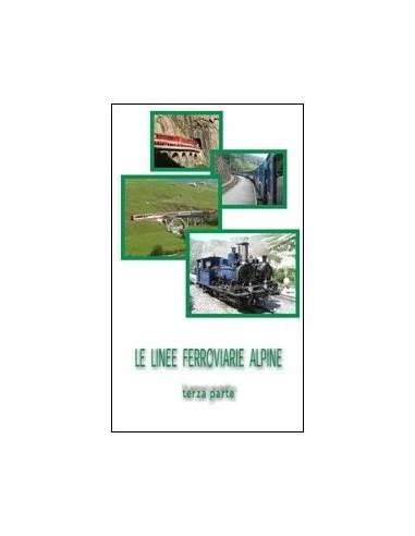 DVD005 - Le linee ferroviarie alpine...