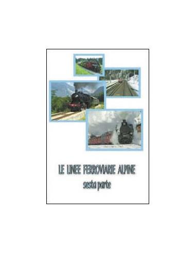 DVD008 - Le linee ferroviarie alpine...