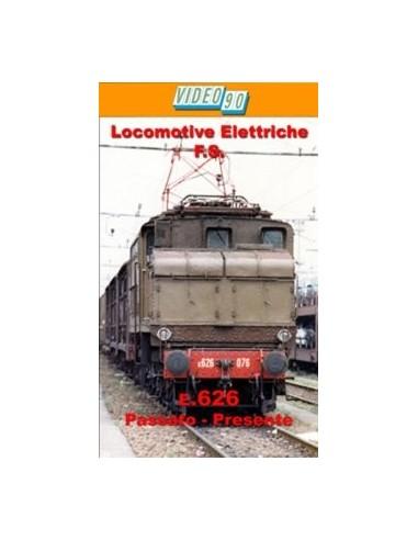Locomotiva E.626 - Passato - Presente