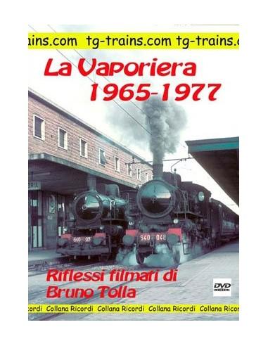 La Vaporiera 1965-1977
