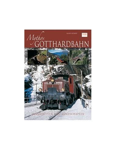 Mythos Gottardbahn