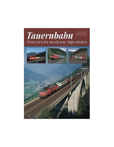 Tauernbahn Österreichs moderne Alpenbahn