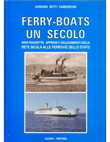 Ferry-boats un secolo
