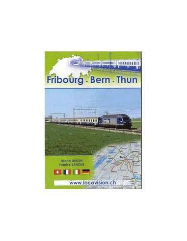 Fribourg - Bern - Thun