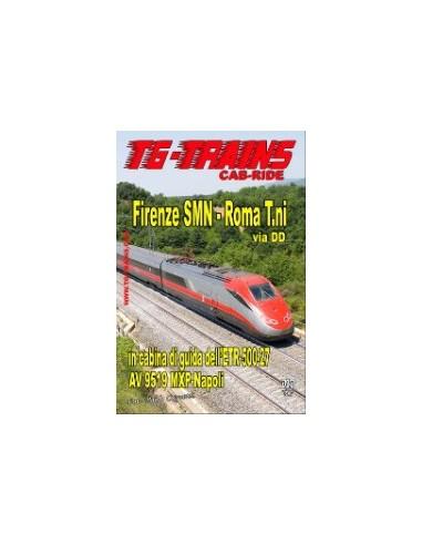 Firenze SMN - Roma T.ni in cabina di...
