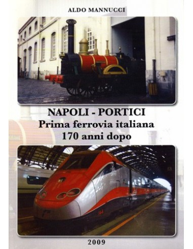 Napoli - Portici - Prima ferrovia...