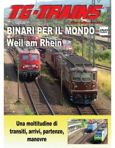 Binari per il mondo - Weil am Rhein