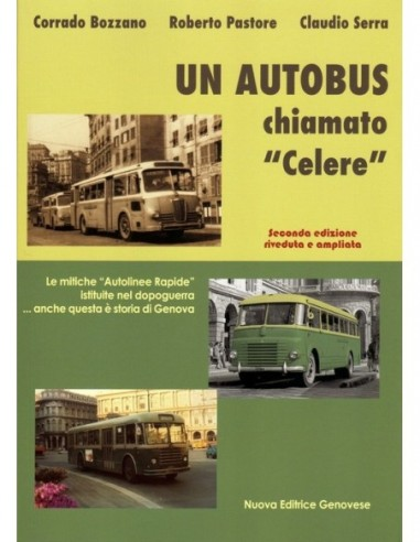 """Un autobus chiamato """"Celere"""" - II..."""
